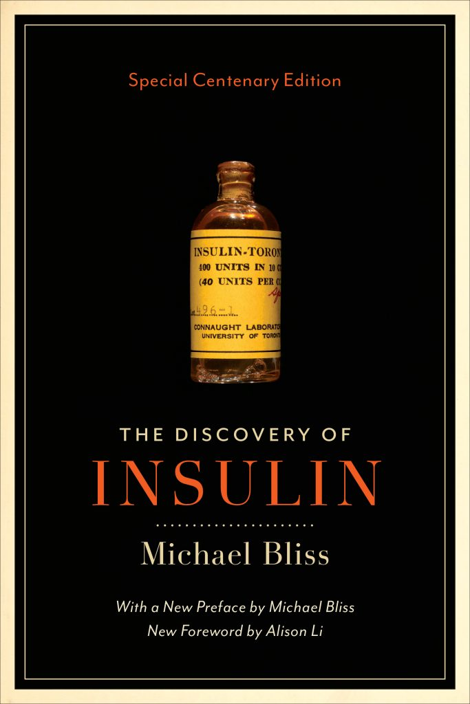 The Discovery of Insulin Special Centenary Edition